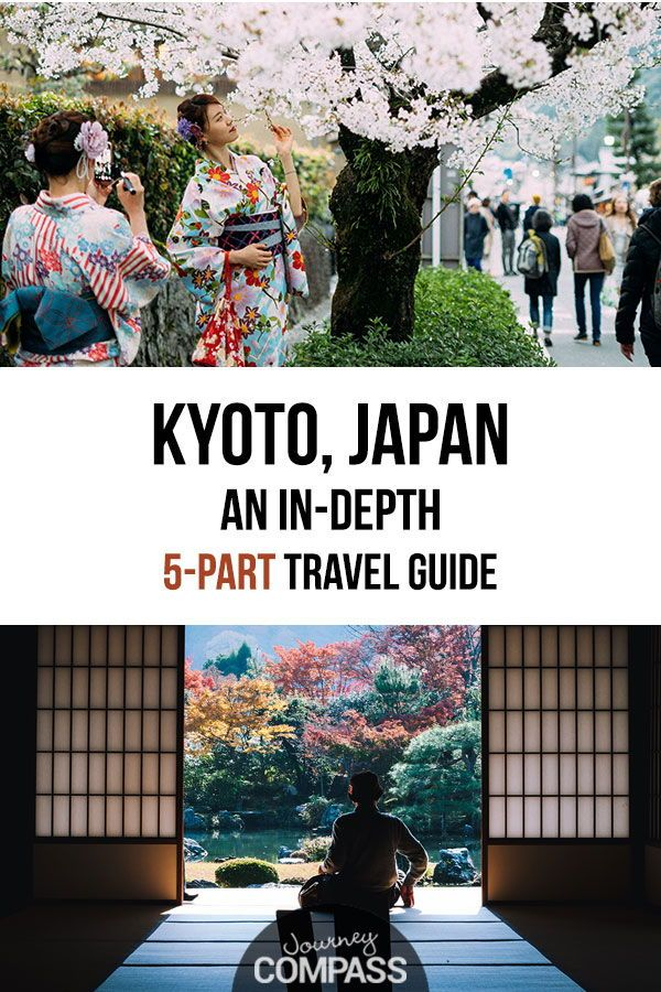 Kyoto, Japan: An In-Depth 5-Part Travel Guide