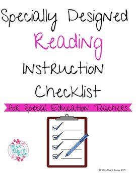 Specially Designed Reading Instruction Checklist Special Education Reading Instruction Special Education Teaching Special Education