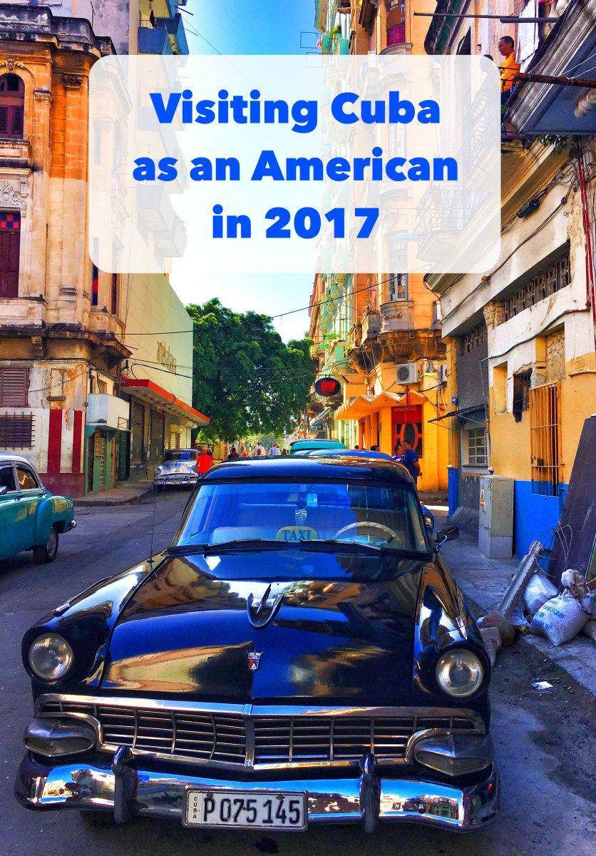 How To Visit Cuba As An American In 2017