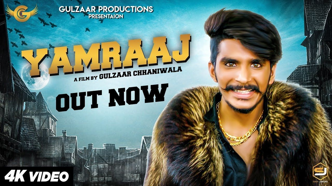 Gulzaar Chhaniwala Yamraaj Official Video New Haryanavi Song 2019 Video New Songs Songs Website