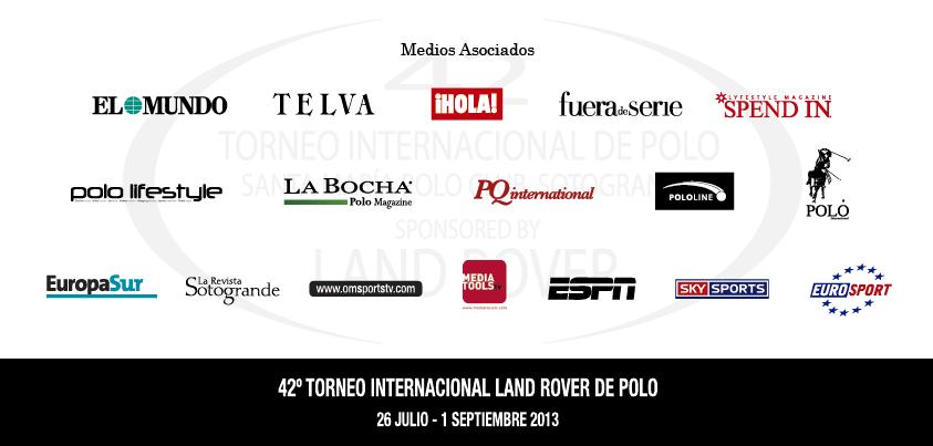 MEDIOS ASOCIADOS al 42 Torneo Internacional Land Rover de Polo organizado por Santa María Polo Club (Sotogrande)