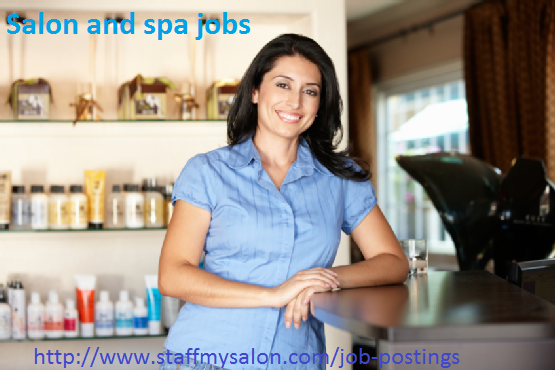 If you are looking for the jobs like salon and spa jobs