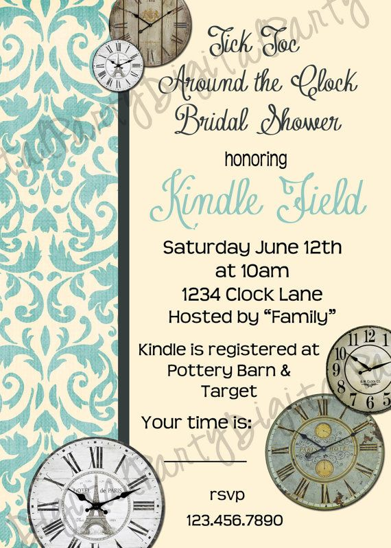 Around the Clock shower invite Invite ideas Pinterest Bridal