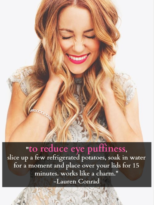 lauren conrad's beauty secret to reduce eye puffiness