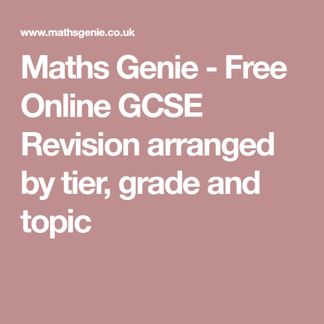 Maths Genie - Free Online GCSE Revision arranged by tier