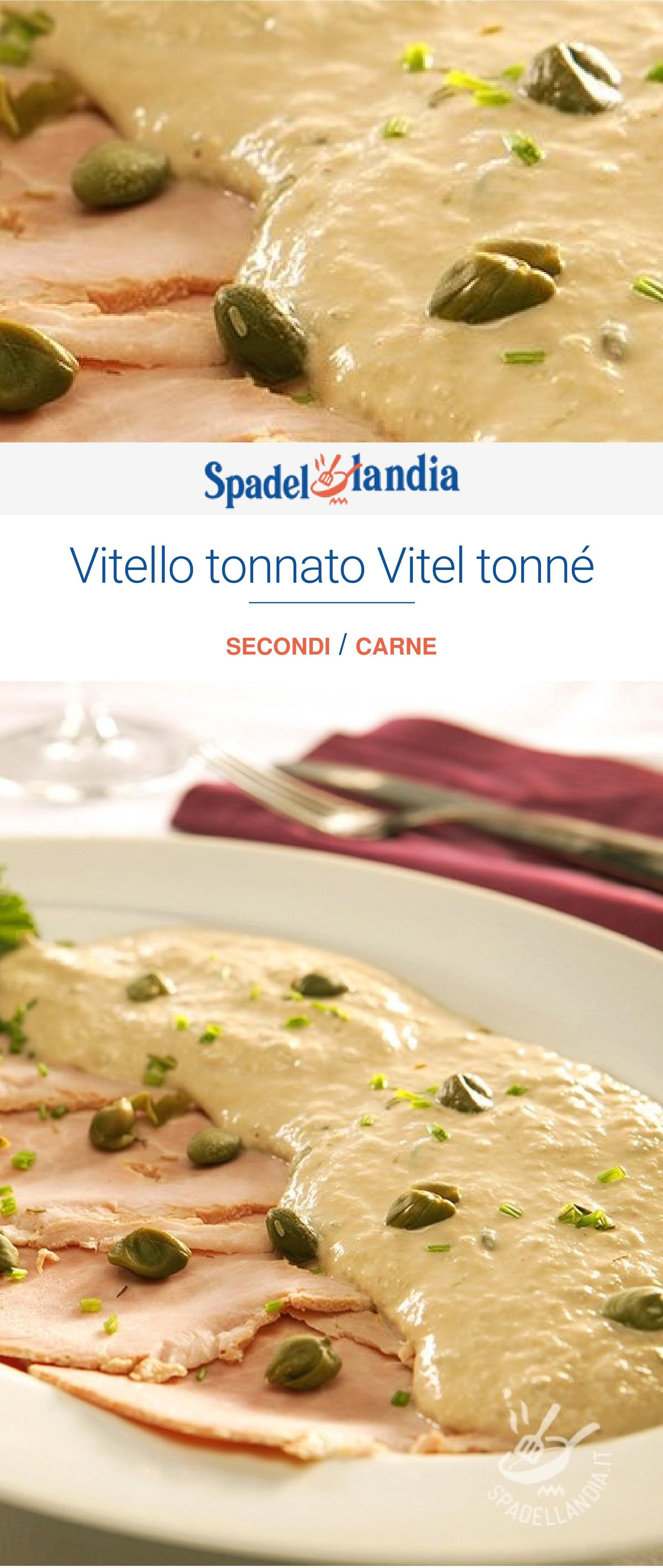 Ricetta Della Nonna Vitello Tonnato.Vitello Tonnato Vitel Tonne Ricetta Ricette Ricette Di Cucina Salsa Tonno