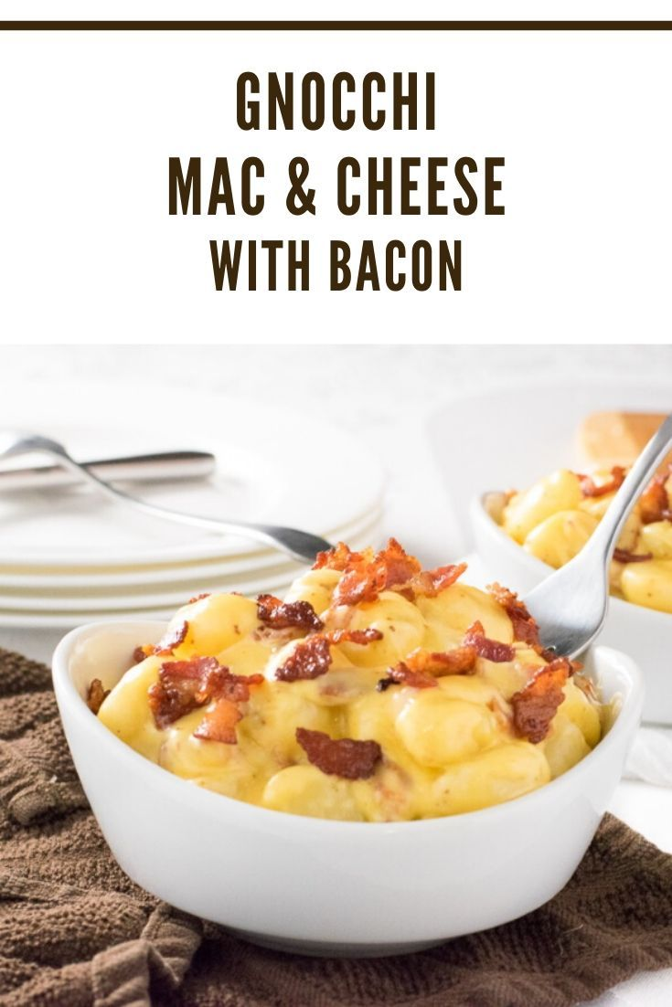 Gnocchi Mac and Cheese with Bacon