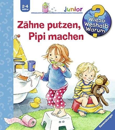 Ravensburger Buchverlag WWWjun52: Zähne putzen, Pipi machen