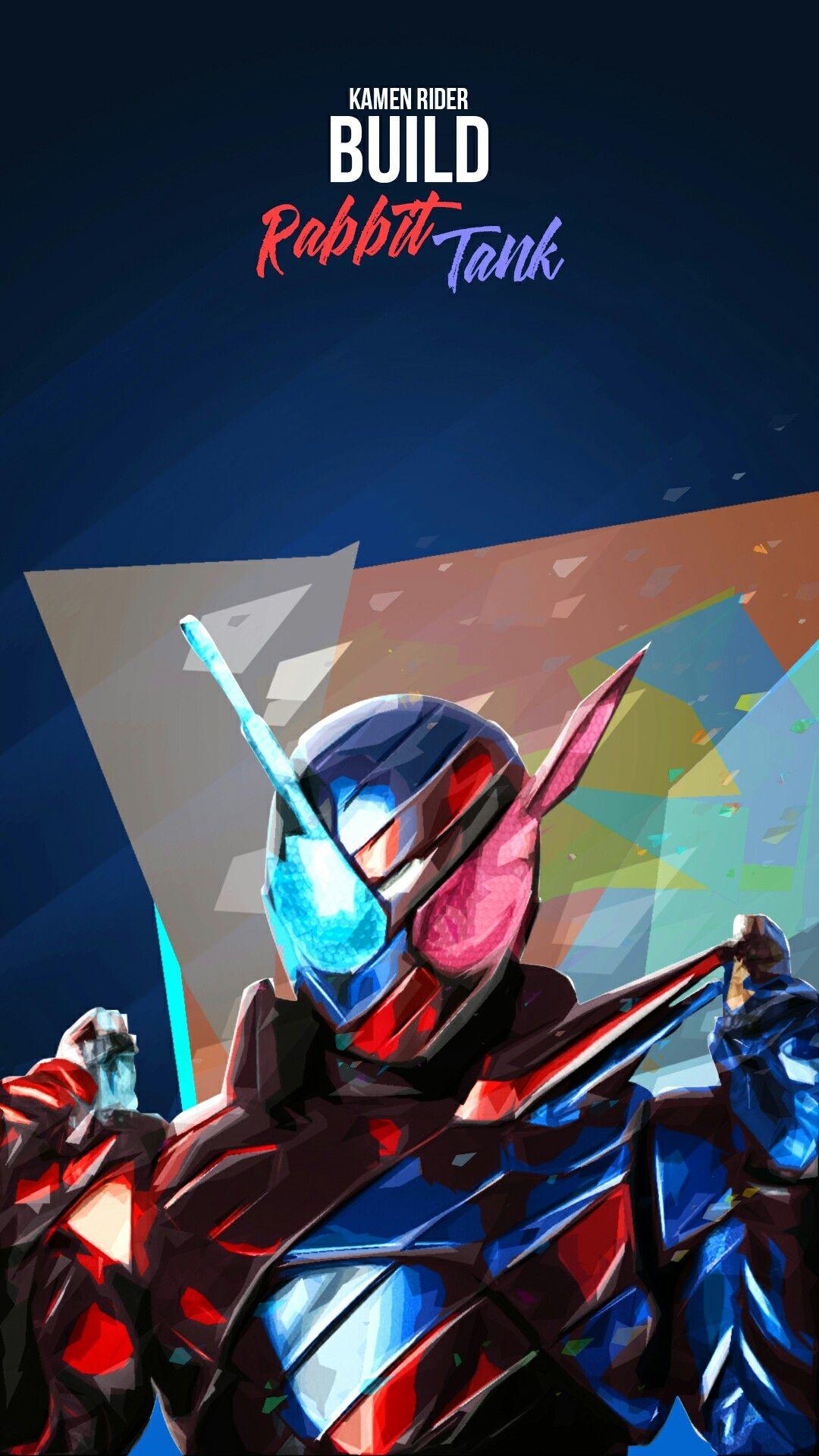 Kamen Rider Build Rabbit Tank Wallpaper Pahlawan Super Animasi Gambar