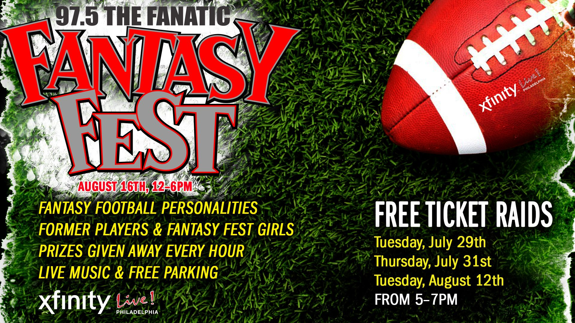 Be sure to stop by our Fantasy Football Fest taking place August 16th @ XFINITY Live! Philadelphia! FREE PARKING & Prizes every hour! Our last ticket raid is TONIGHT! See you there