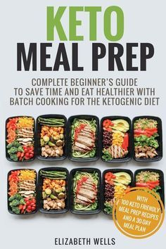 Keto Meal Prep : Complete Beginner's Guide to Save