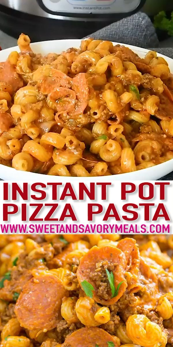 Instant Pot Pizza Pasta [VIDEO] - Sweet and Savory Meals images
