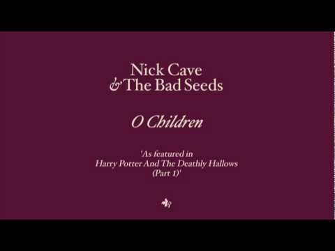 Nick Cave The Bad Seeds O Children The Song That Harry And Hermione Dance To In The 7th The Bad Seed Nick Cave Harry And Hermione