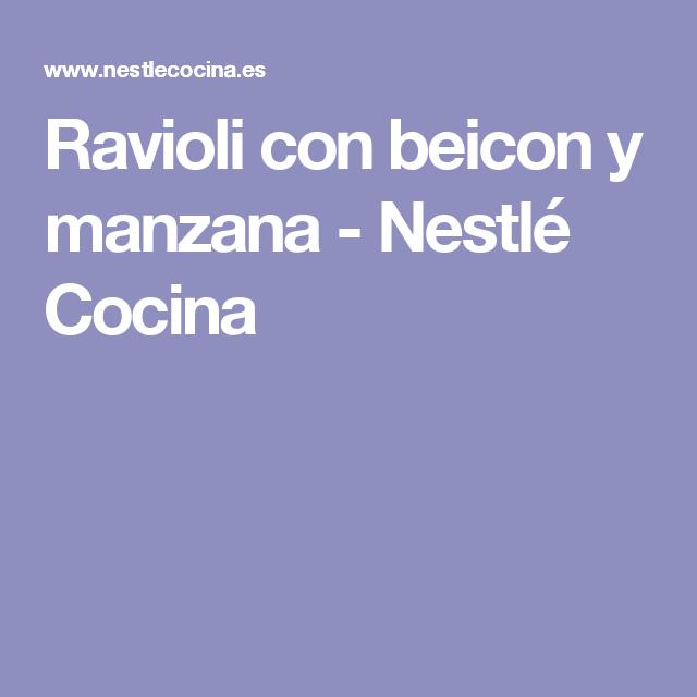 Ravioli con beicon y manzana - Nestlé Cocina