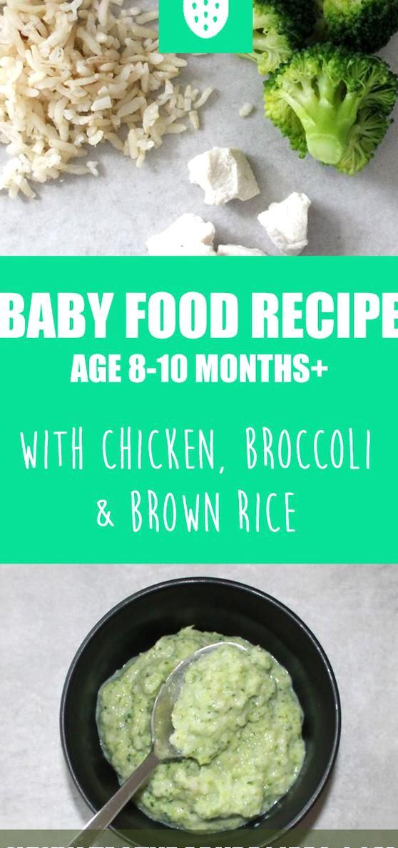 Tasty And Easy Baby Food Recipe With Chicken Broccoli And Brown Rice For Babies Age 8 10 Months Stage In 2020 Baby Food Recipes Baby Broccoli Recipe Avocado Baby Food