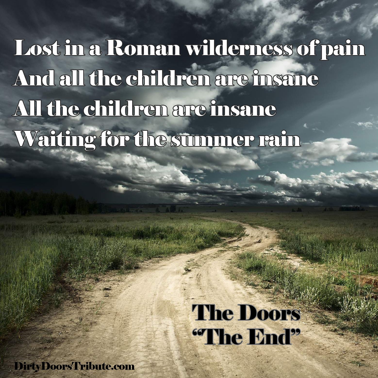 This is the end... #TheDoors #JimMorrison | Doors Lyrics | Pinterest | Jim morrison & This is the end... #TheDoors #JimMorrison | Doors Lyrics ...