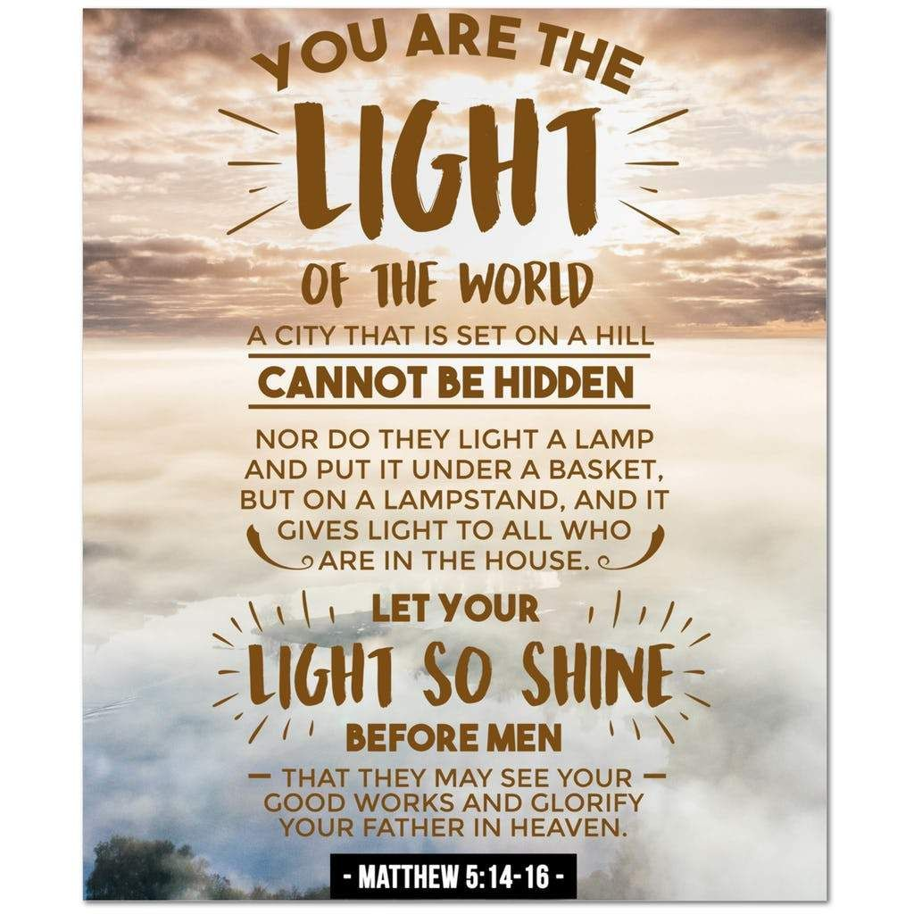 Matthew 514 16 You Are The Light Of The World A City That Is Set On