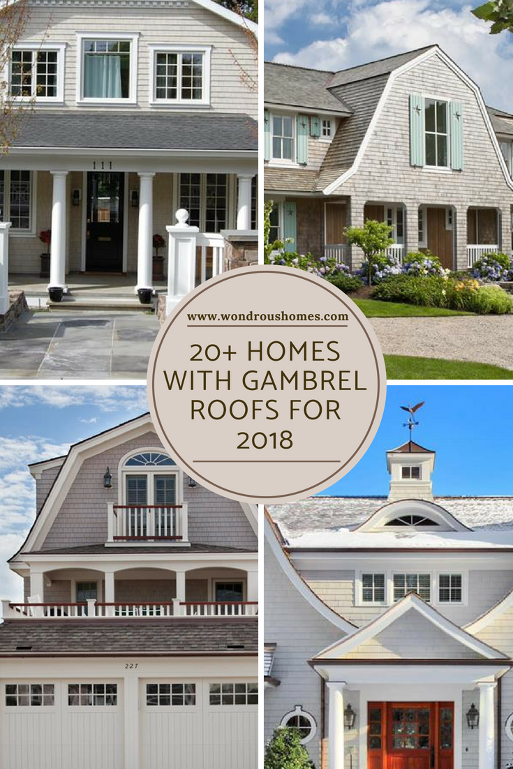 20 Homes With Gambrel Roofs Photo Gallery Gambrel Roof Gambrel House Designs Exterior