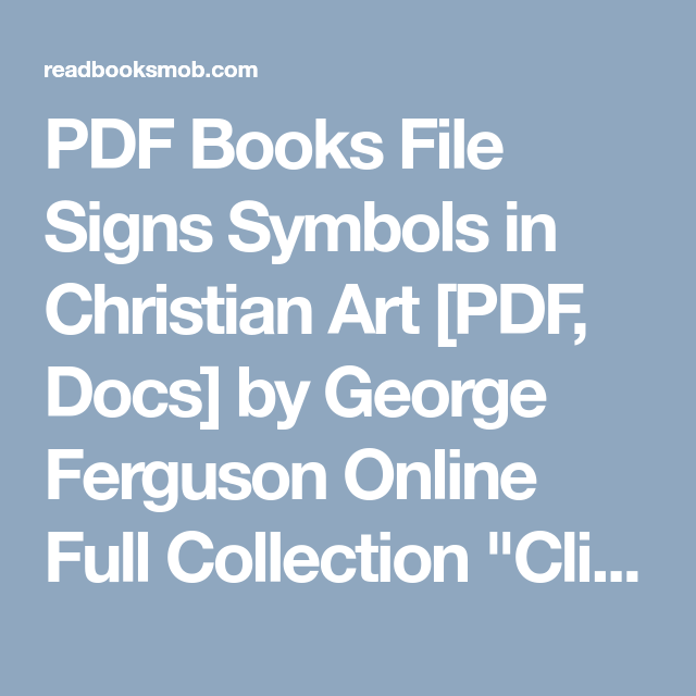Pdf Books File Signs Symbols In Christian Art Pdf Docs By George