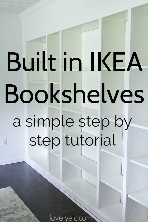 How to Build Easy Built Ins from IKEA Bookcases images