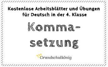 Kostenlose Übungen und Aufgaben zur Kommasetzung für Deutsch in der ...