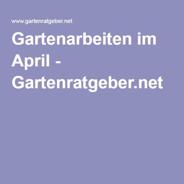 Gartenarbeiten im April - Gartenratgeber.net