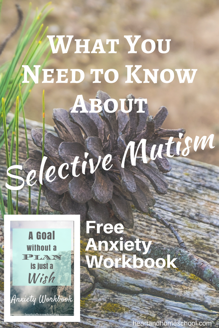 What you need to know about Selective Mutism.    Free Anxiety Workbook!