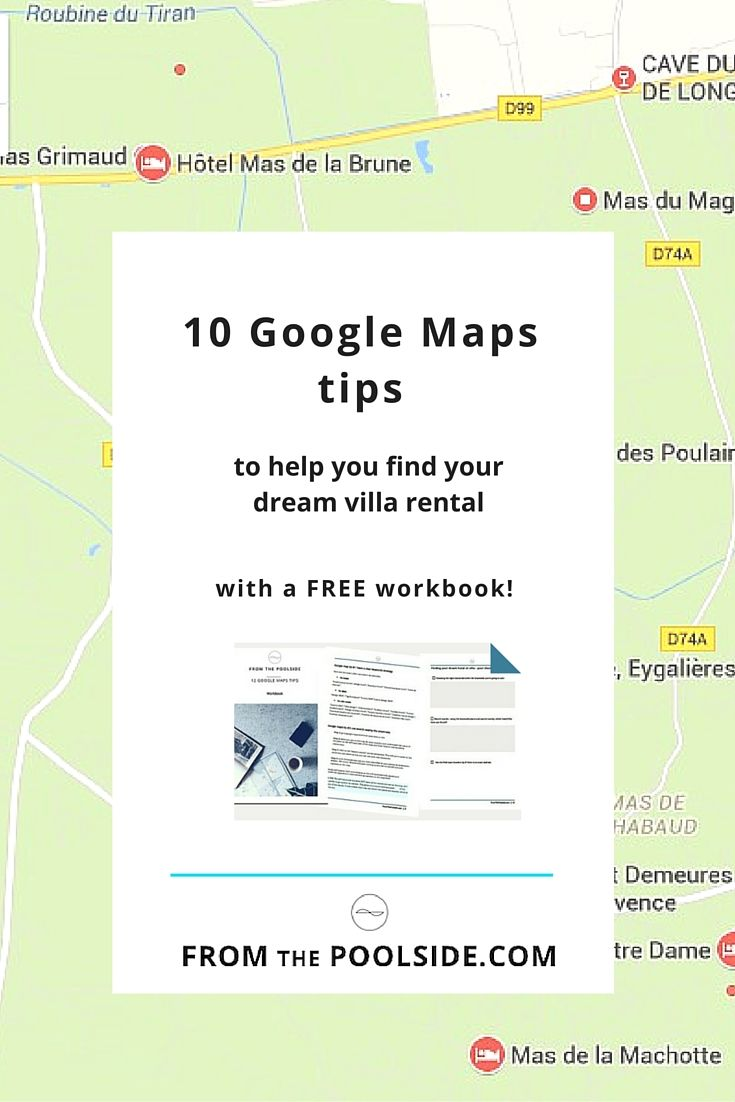 worksheet Google Maps Worksheet 10 ways google maps tips can help you find your next holiday to quickly dream villa rental or boutique hotel