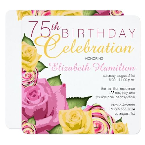 Pink Yellow Floral 75th Birthday Celebration Card – Birthday Celebration Invitation