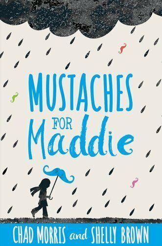 Mustaches for Maddie by Chad Morris 9781629724195 | Brand New | Free US Shipping $9.37 #WeirdStuffFeet #weird #stuff #feet