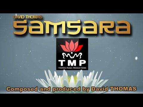 Samsara (David THOMAS) - Kingdom of serenity
