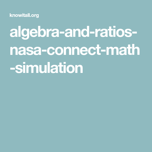 algebra-and-ratios-nasa-connect-math-simulation | HS: Math--ALGEBRA ...