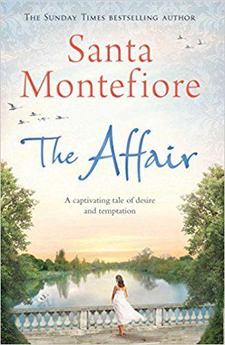 The Affair: Santa Montefiore: 9781471132025: Books - Amazon.ca