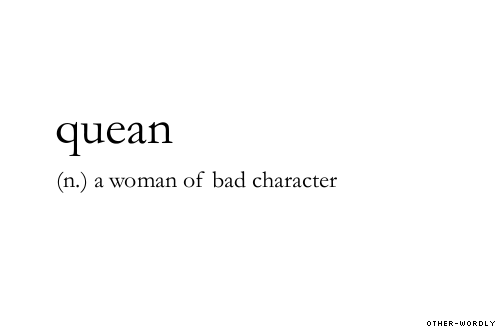 Captivating #quean, Noun, Origin: Old English, English, Woman, Disreputable, Bad, Sex,  Hussy, Questionable, Words, Otherwordly, Other Wordly, Q, Definitions,
