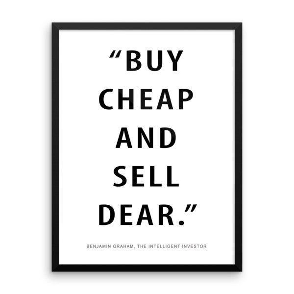 Buy cheap & sell dear Frame
