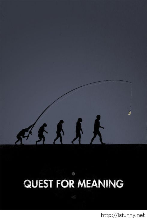 Quest for meaning humor