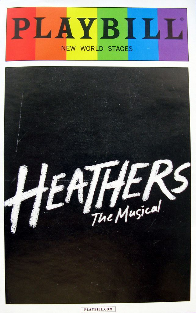Theatre Tumblr Broadway Playbills Heathers The Musical Musicals