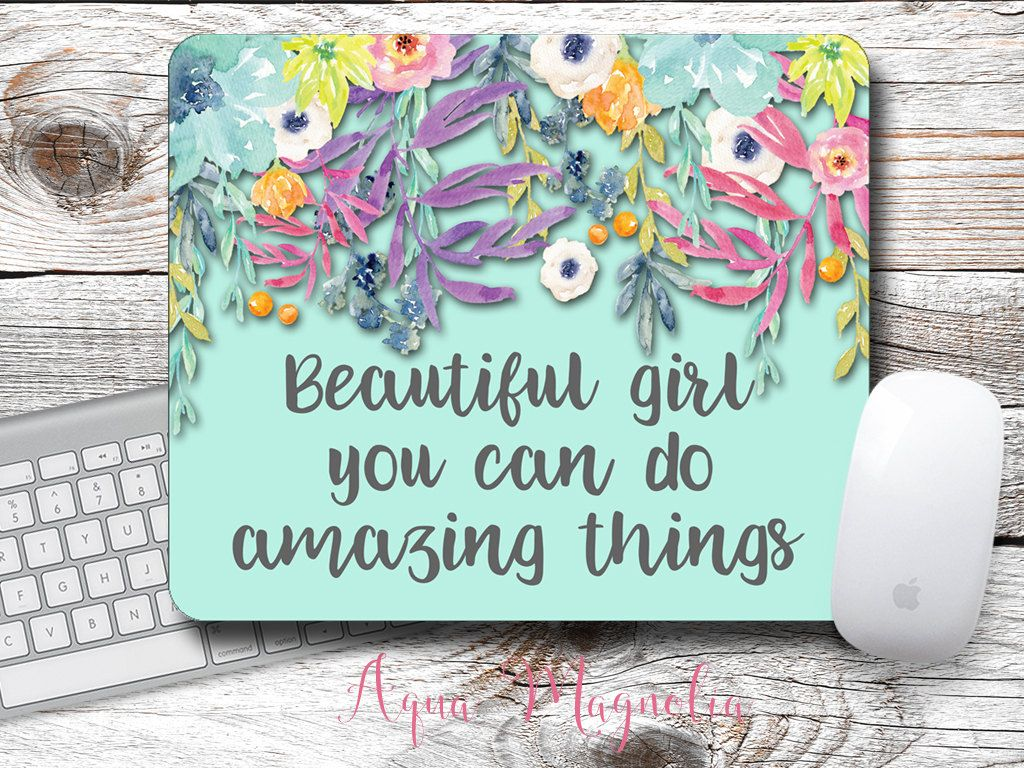 Beautiful Girl You Can Do Amazing Things - Watercolor Flowers - Mouse Pad - Desk…