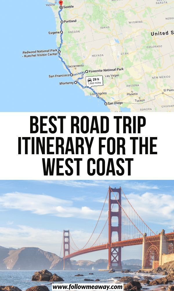 The Ultimate West Coast Road Trip Itinerary - Follow Me Away