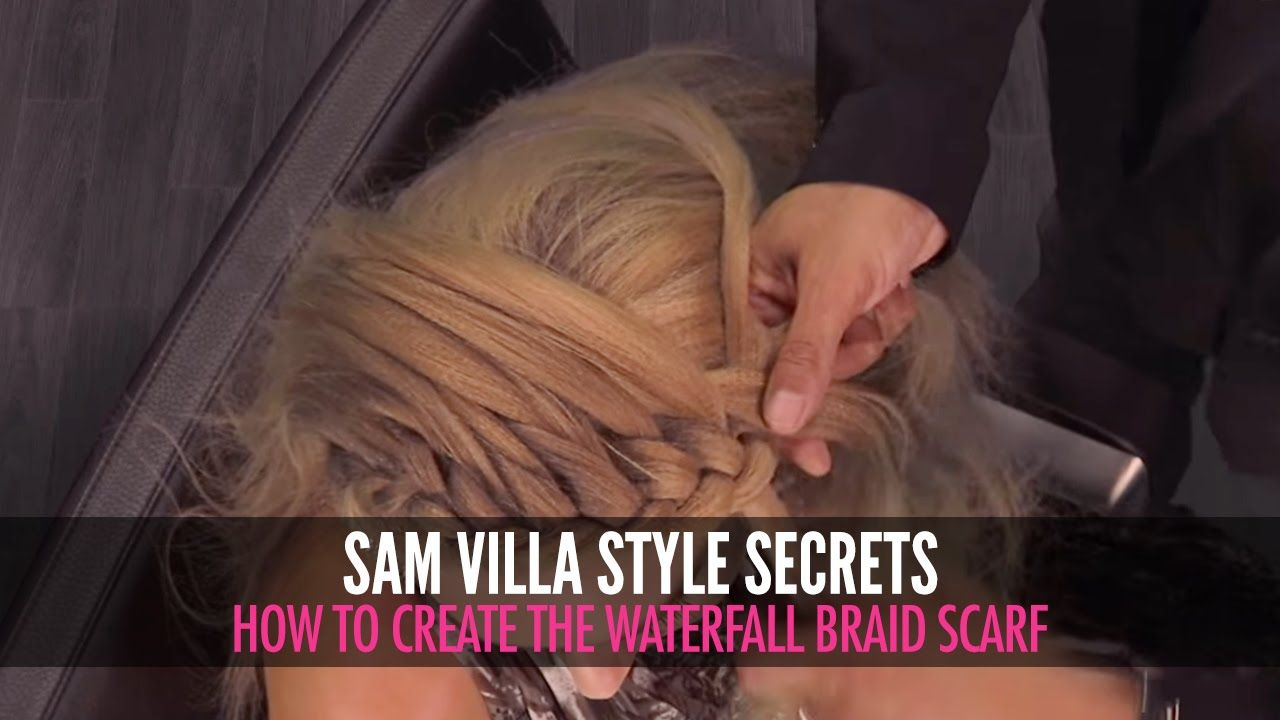 Waterfall braid scarf up style sam villa pinterest braided