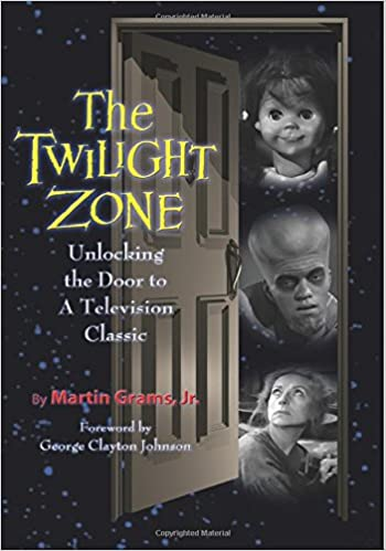 The Twilight Zone Unlocking The Door To A Television Classic Amazon Co Uk Grams Jr Martin 9780970331090 Books Twilight Zone Twilight Classic Books