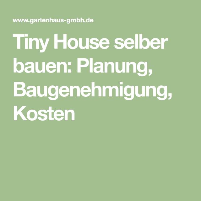 Tiny House Planung Baugenehmigung Kosten Tiny House Bau