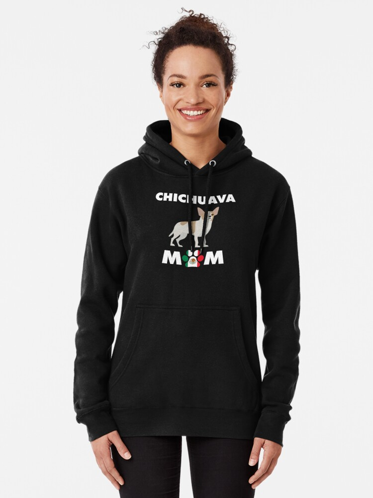 Mexican Dog Chichuava Mom T Shirt By Gr33ngo In 2020 Hoodies Pullover Hoodie Shirts
