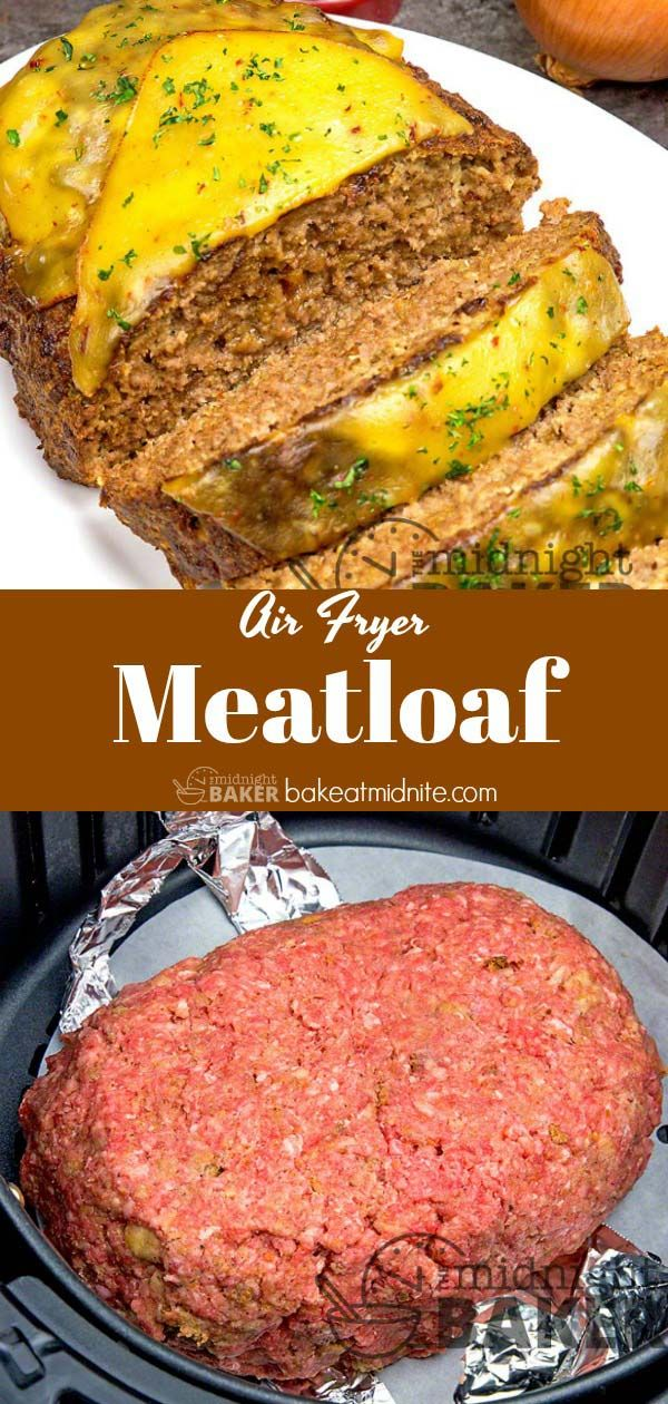 Air Fryer Meatloaf The Midnight Baker airfryer