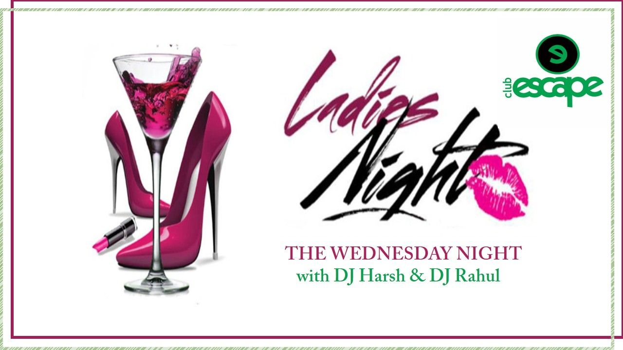 Its ‪#‎Wednesday‬ and It is Girl's Night Out…. Only At ‪#‎ClubEscape‬ : The best place to party in town. For More Visit At:http://www.clubescape.co.in/