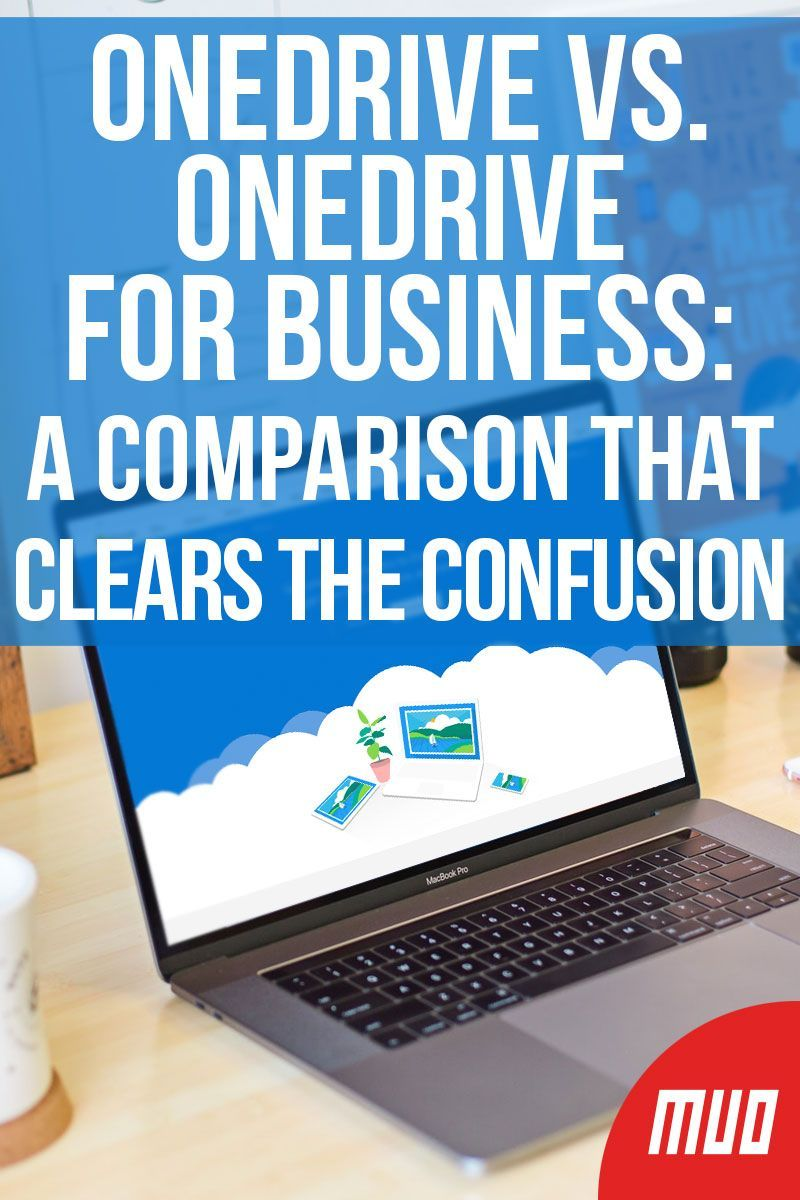 OneDrive vs. OneDrive for Business A Comparison That