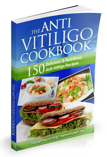 Vitiligo Cookbook Vitiligo Diet Vitiligo Cookbook