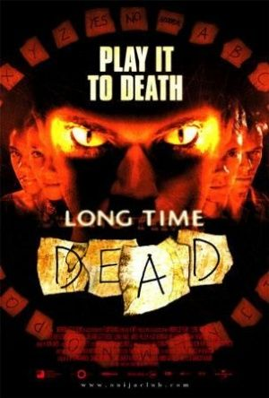 Long Time Dead (2002) - MovieMeter.nl