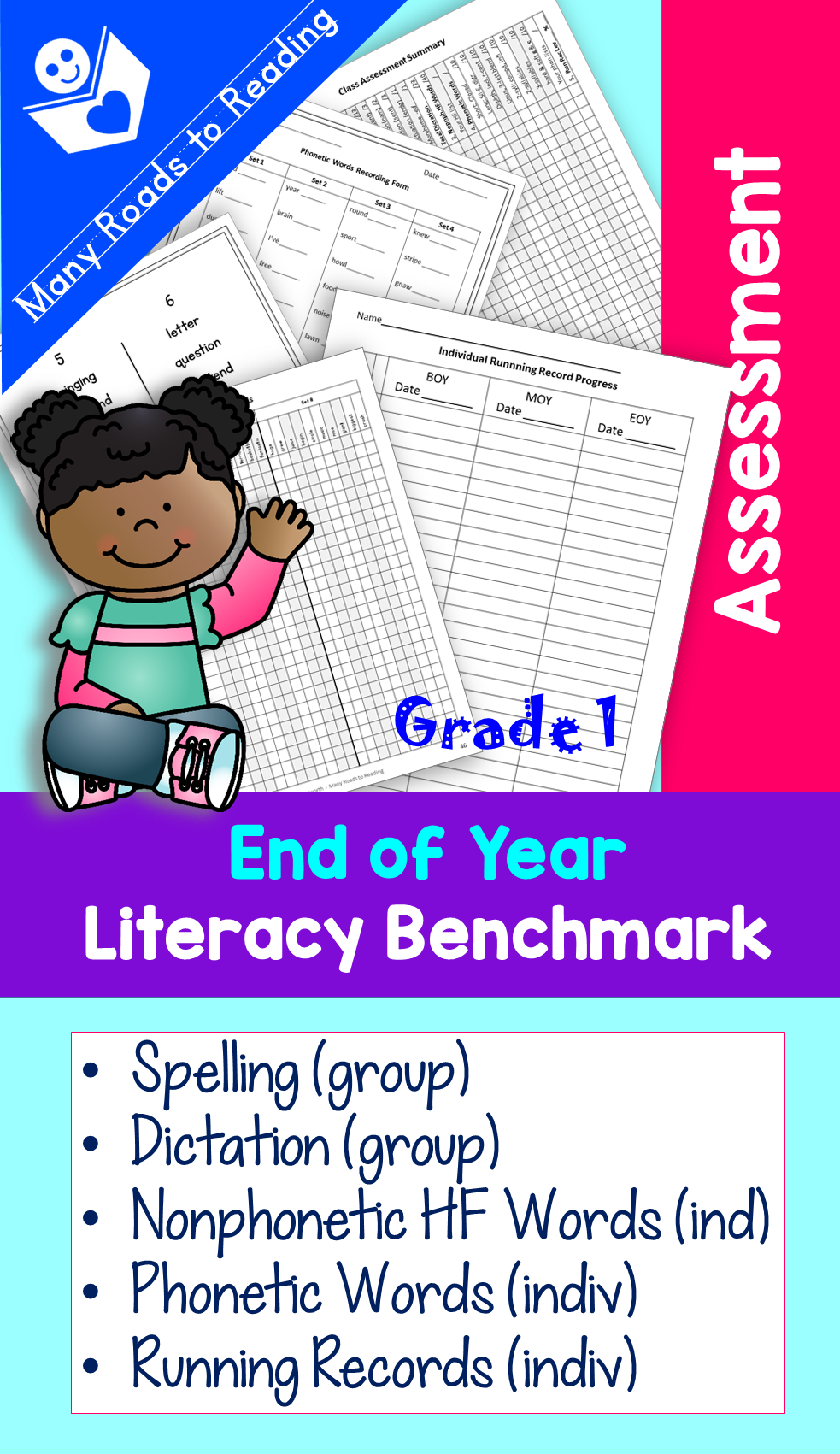 EOY End of Year Literacy Benchmark Assessment Grade 1