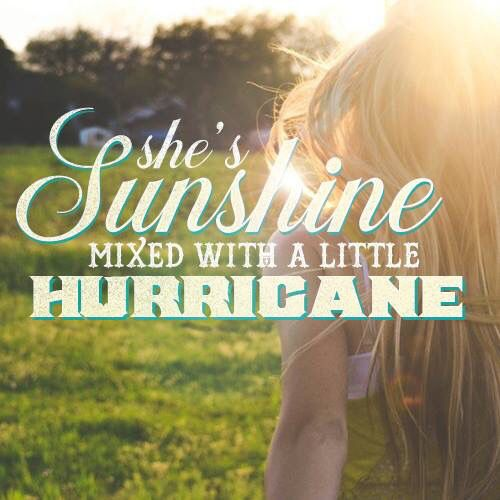 She\'s sunshine mixed with a little hurricane | Country music ...